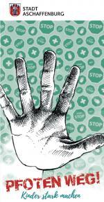 Titelseite Flyer: Pfoten weg! Kinder stark machen