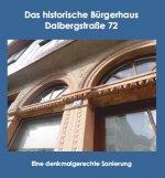 Das historische Bürgerhaus Dalbergstr.72