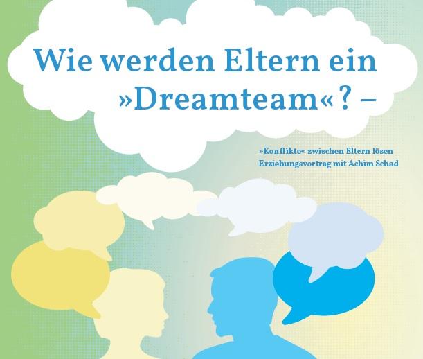 Erziehungsvortrag: Wie werden Eltern ein Dreamteam?