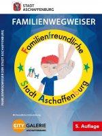 Familienwegweiser der Stadt Aschaffenburg