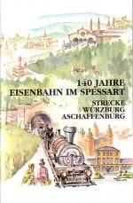 Titel Sonderheft 140 Jahre Eisenbahn im Spessart