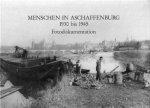 Titel Menschen in Aschaffenurg 1930 bis 1945