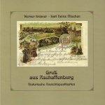 Titel Gruß aus Aschaffenburg. Historische Ansichtspostkarten