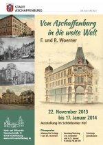 Plakat: Von Aschaffenburg in die weite Welt - F. und R. Woerner