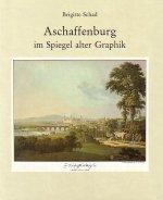 Titel Aschaffenburg im Spoiegel alter Graphik