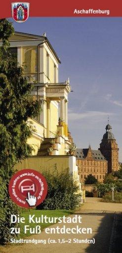 Aschaffenburg zu Fuß entdecken: Plan zum Stadtrundgang