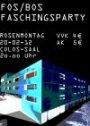 """""""FOS/BOS Fasching"""". Die FOS/BOS Aschaffenburg lässt es am Rosenmontag im Colos-Saal krachen - Veranstalter: SMV FOS/BOS AB"""