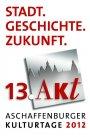 """Kulturtage Aschaffenburg, 13. Akt - Stadt.Geschichte.Zukunft """"Auf die Plätze, fertig, los! - Plätze in Aschaffenburg"""