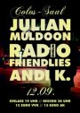 ulian Muldoon & Band - supp.: Radio Friendlies (IRL) & Andi K.