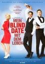 """""""Mein Blind Date mit dem Leben"""""""